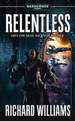 Buy Relentless Novel (40K) in AU New Zealand.