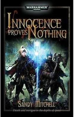 Buy Innocence Proves Nothing Novel (40K) in AU New Zealand.