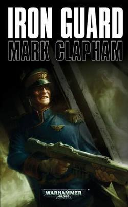 Buy Iron Guard Novel (40K) in AU New Zealand.