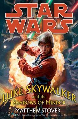 Buy Star War: Luke Skywalker and the Shadows of Mindor  Pb Novel in AU New Zealand.
