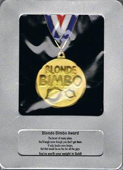Buy Blonde Bimbo Award Medal in AU New Zealand.