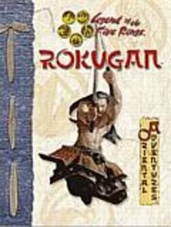 Buy L5R ROKUGAN: The Legend Of The Five Ring RPG in AU New Zealand.