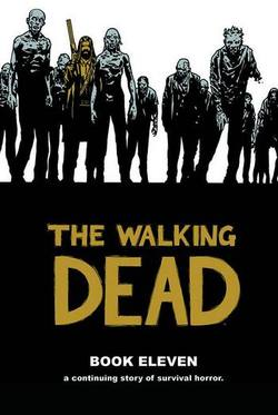 Buy WALKING DEAD VOL 11 HC in AU New Zealand.
