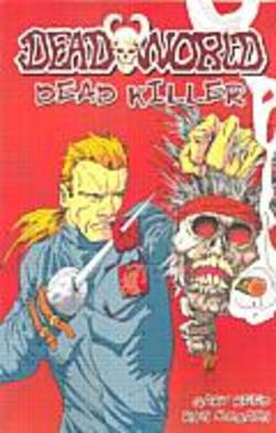 Buy Dead World: Dead Killer TPB in AU New Zealand.