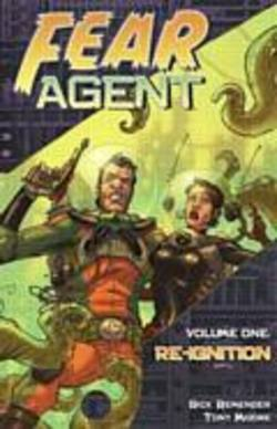 Buy Fear Agent Vol. 1 Re-ignition TPB  in AU New Zealand.