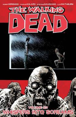 Buy WALKING DEAD  VOL 23 WHISPERS INTO SCREAMS TP