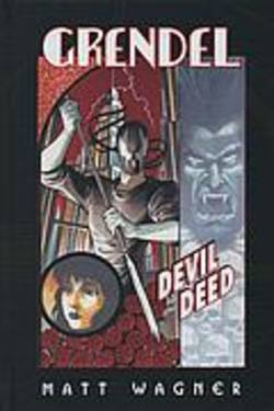 Buy Grendel: Devil By The Deed HC in AU New Zealand.