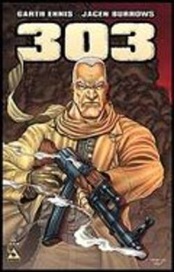 Buy Garth Ennis' 303 #1 Regular Cover in AU New Zealand.