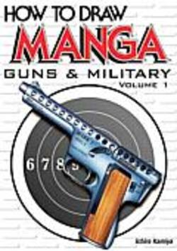 Buy How To Draw Manga: Guns And Military Vol. 1 in AU New Zealand.