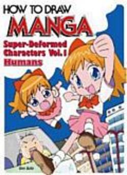 Buy How To Draw Manga: Super-Deformed Characters Vol. 1 - Humans in AU New Zealand.