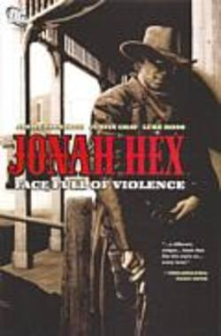 Buy Jonah Hex: Face Full Of Violence TPB in AU New Zealand.