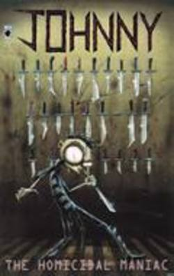 Buy Johnny The Homicidal Maniac #1 in AU New Zealand.