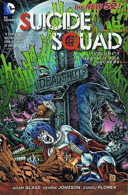 Buy SUICIDE SQUAD VOL 03 DEATH IS FOR SUCKERS TP (N52) in AU New Zealand.