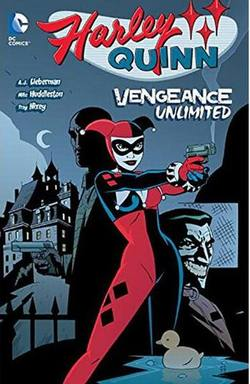 Buy HARLEY QUINN VENGEANCE UNLIMITED TP