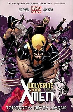 Buy WOLVERINE AND X-MEN VOL 01 TOMORROW NEVER LEARNS TP 