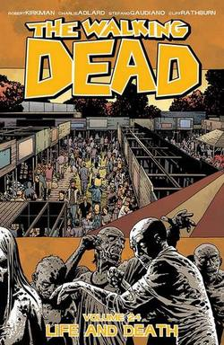 Buy WALKING DEAD VOL 24 LIFE AND DEATH TP in AU New Zealand.
