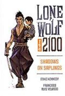 Buy Lone Wolf 2100 Vol. 1: Shadows On Saplings Trade Paperback in AU New Zealand.