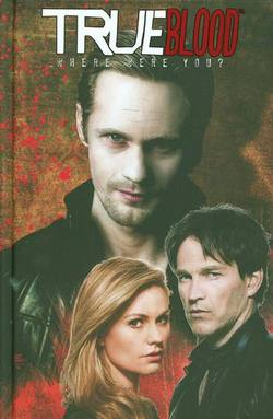 Buy TRUE BLOOD VOL 01 WHERE WERE YOU HC in AU New Zealand.