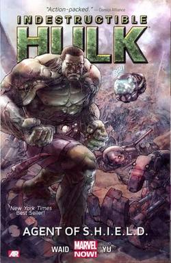 Buy INDESTRUCTIBLE HULK VOL 01 AGENT OF SHIELD TP 