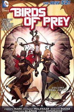 Buy BIRDS OF PREY VOL 05 SOUL CRISIS (N52) TP 