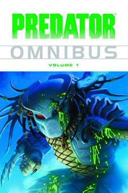 Buy PREDATOR OMNIBUS VOL 01 TP (NEW PTG) 