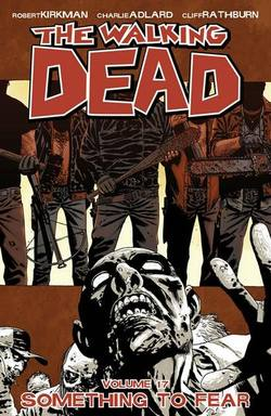 Buy WALKING DEAD VOL 17 SOMETHING TO FEAR TP  in AU New Zealand.