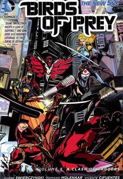 Buy BIRDS OF PREY VOL 03 CLASH OF DAGGERS TP (N52) in AU New Zealand.