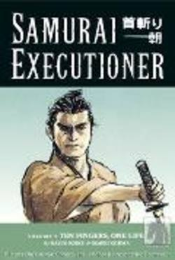 Buy Samurai Executioner Volume 5: Ten Fingers, One Life in AU New Zealand.