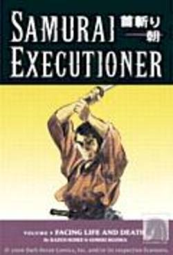 Buy Samurai Executioner Volume 9: Facing Life And Death TPB in AU New Zealand.